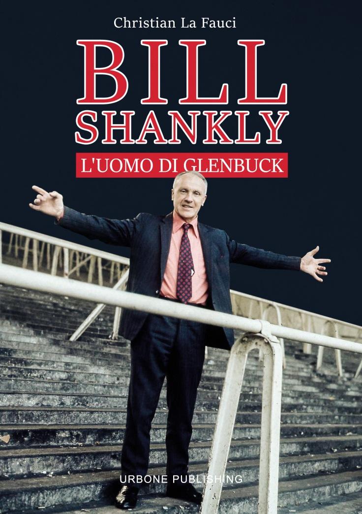BILL SHANKLY L'uomo di Glenbuck fronte