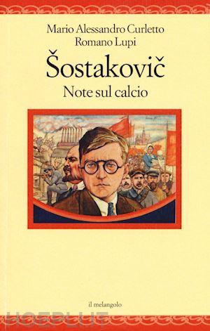 Shostakovich. Note sul calcio